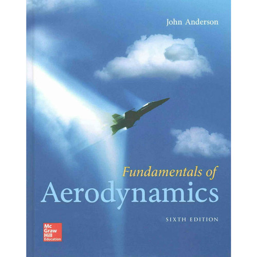 Fundamentals of Aerodynamics (6th Edition) John D. Anderson | 9781259129919