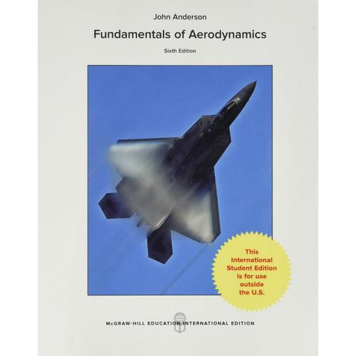 Fundamentals of Aerodynamics (6th Edition) John D. Anderson | 9781259251344