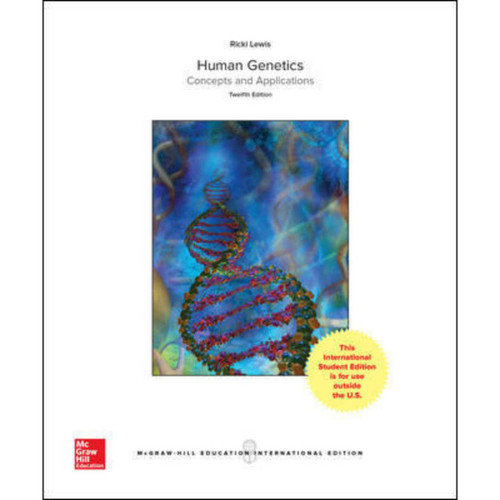 Human Genetics (12th Edition) Ricki Lewis | 9781260084221