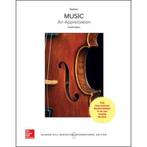 Music: An Appreciation (12th Edition) Roger Kamien | 9781259922114