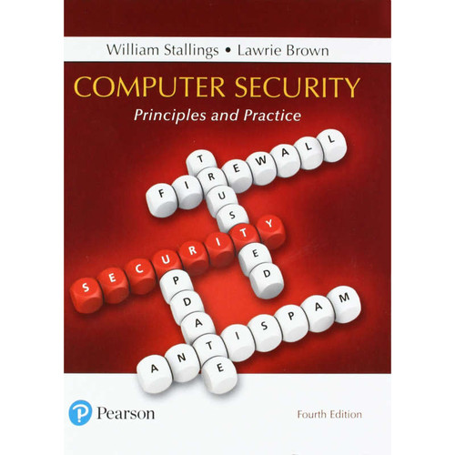Computer Security: Principles and Practice (4th Edition) William Stallings and Lawrie Brown | 9780134794105
