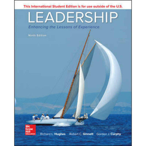 Leadership: Enhancing the Lessons of Experience (9th Edition) Richard Hughes | 9781260092530