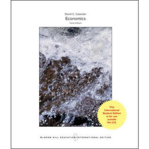 Economics (10th Edition) David C Colander | 9781259255458