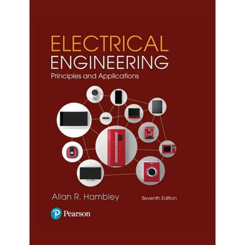 Electrical Engineering: Principles & Applications (7th Edition) Allan R. Hambley   9780134484143