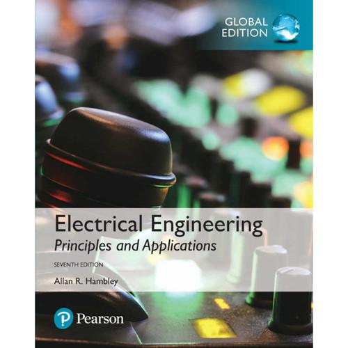 Electrical Engineering: Principles & Applications (7th Edition) Allan R. Hambley | 9781292223124