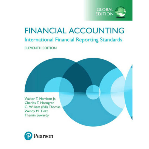 Financial Accounting (11th Edition) Walter T. Harrison Jr. and Charles T. Horngren | 9781292211145