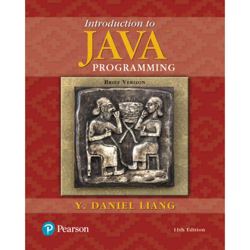 Introduction to Java Programming, Brief Version (11th Edition) Y. Daniel Liang | 9780134611037