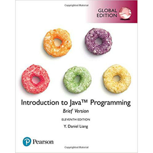 Introduction to Java Programming, Brief Version (11th Edition) Y. Daniel Liang | 9781292222035
