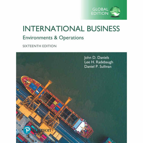 International Business (16th Edition) John Daniels and Lee Radebaugh | 9781292214733