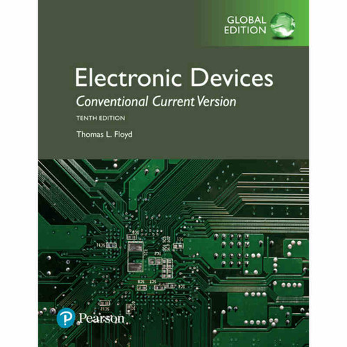 Electronic Devices (Conventional Current Version) (10th Edition) Thomas L. Floyd | 9781292222998