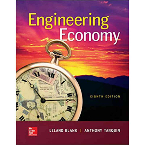 Engineering Economy (8th Edition) Leland T Blank and Anthony Tarquin | 9780073523439