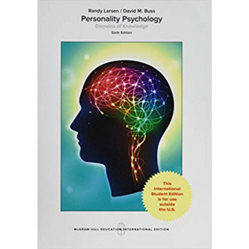 Personality Psychology: Domains of Knowledge About Human Nature (6th Edition) Randy J. Larsen and David M. Buss | 9781260083910