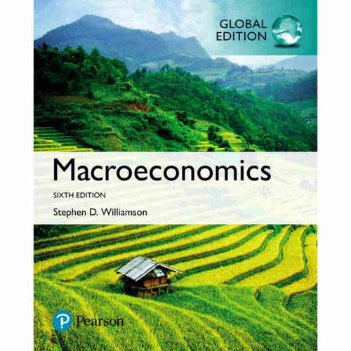 Macroeconomics (6th Edition) Stephen D. Williamson | 9781292215761
