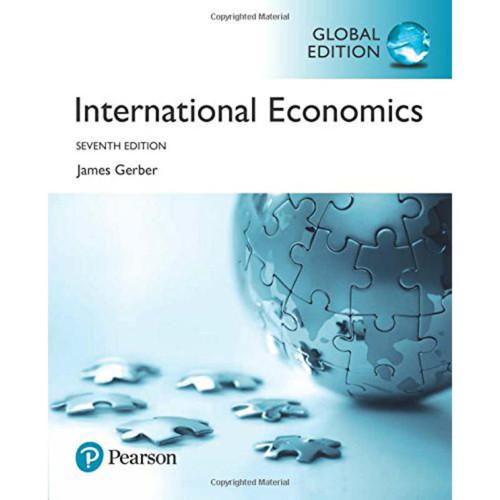 International Economics (7th Edition) James Gerber | 9781292214160