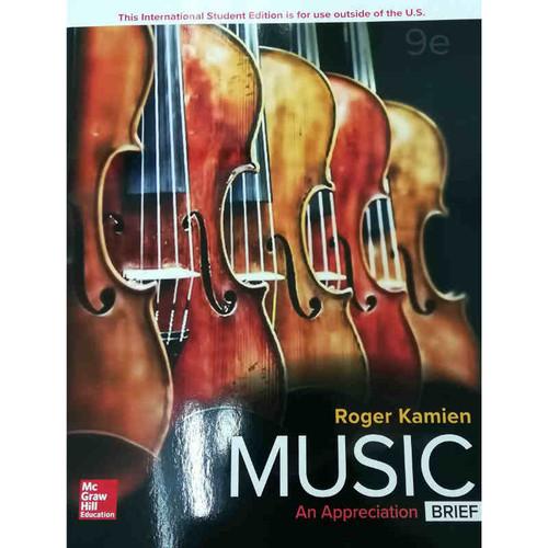 Music: An Appreciation, Brief Edition (9th Edition) Roger Kamien   9781260083934