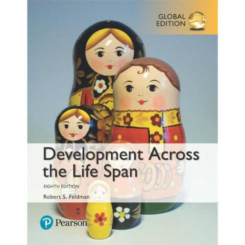 Development Across the Life Span (8th Edition) Robert S. Feldman | 9781292157955