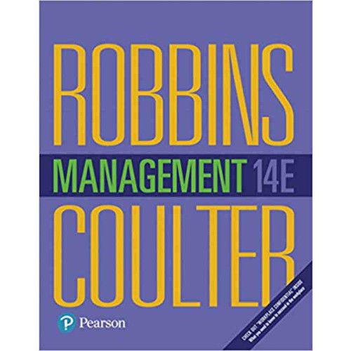 Management (14th Edition) Stephen P. Robbins and Mary A. Coulter   9780134527604