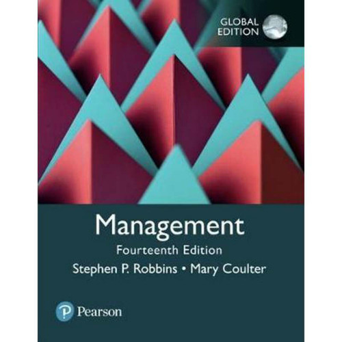 Management (14th Edition) Stephen P. Robbins and Mary A. Coulter | 9781292215839