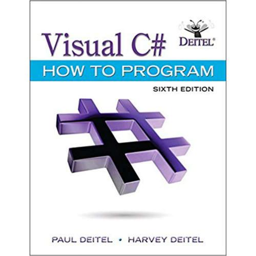 Visual C# How to Program (6th Edition) Paul J. Deitel and Harvey Deitel | 9780134601540