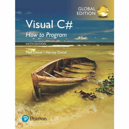 Visual C# How to Program (6th Edition) Paul J. Deitel and Harvey Deitel | 9781292153469