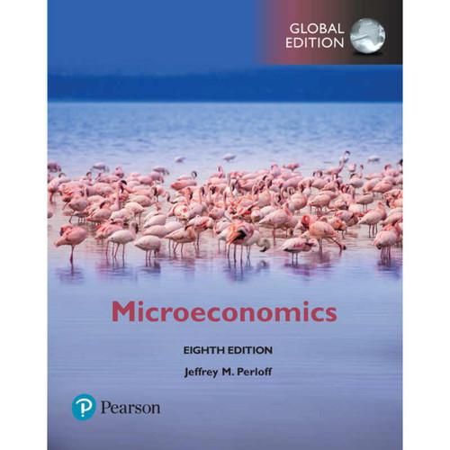 Microeconomics (8th Edition) Jeffrey M. Perloff | 9781292215624