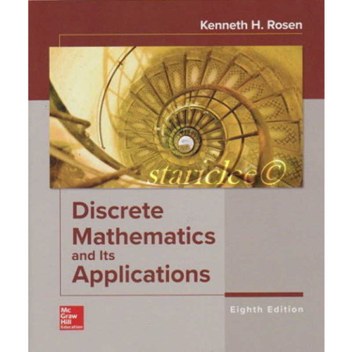 Discrete Mathematics and Its Applications (8th Edition) Kenneth H Rosen | 9781259731280