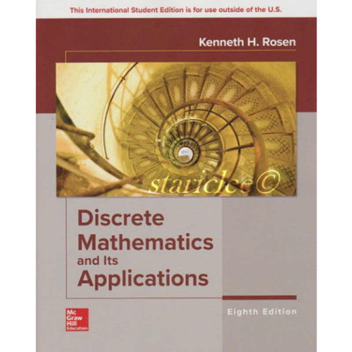 Discrete Mathematics and Its Applications (8th Edition) Kenneth H Rosen | 9781260091991