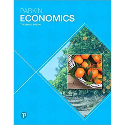 Economics (13th Edition) Michael Parkin | 9780134735696