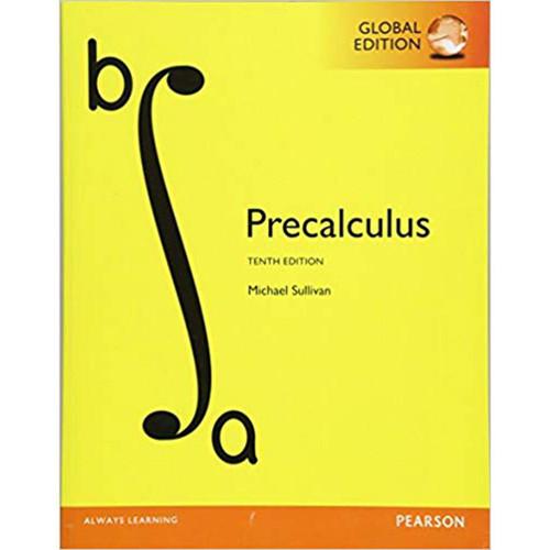 Precalculus (10th Edition) Michael Sullivan | 9781292121772