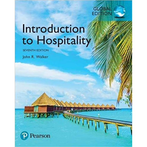 Introduction to Hospitality (7th Edition) John R. Walker | 9781292157597