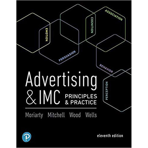 Advertising & IMC: Principles and Practice (11th Edition) Sandra Moriarty and Nancy Mitchell | 9780134480435