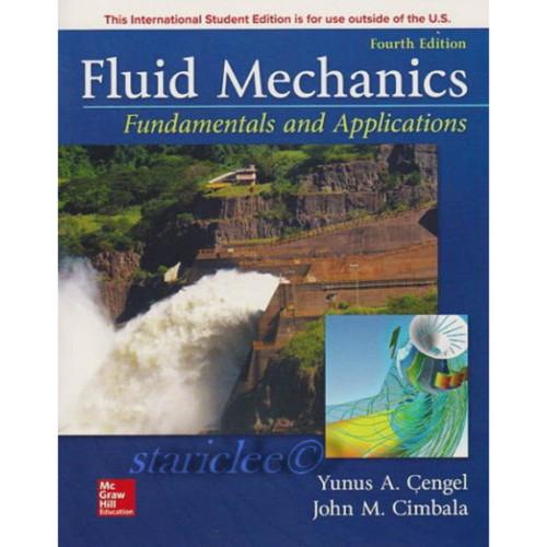 Fluid Mechanics: Fundamentals and Applications (4th Edition) Yunus A. Cengel and John M. Cimbala   9781259921902
