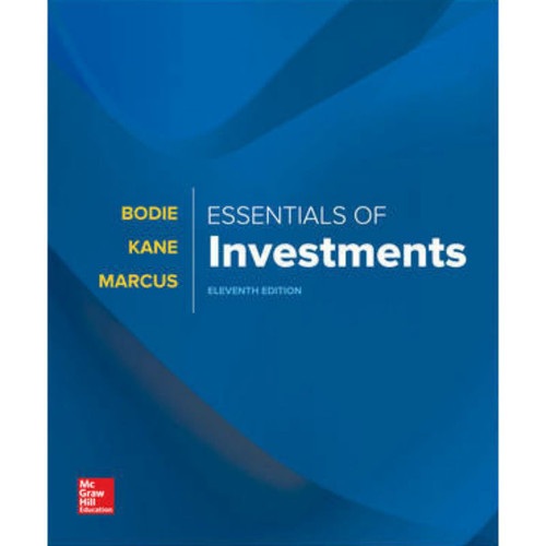 Essentials of Investments (11th Edition) Zvi Bodie | 9781260013924