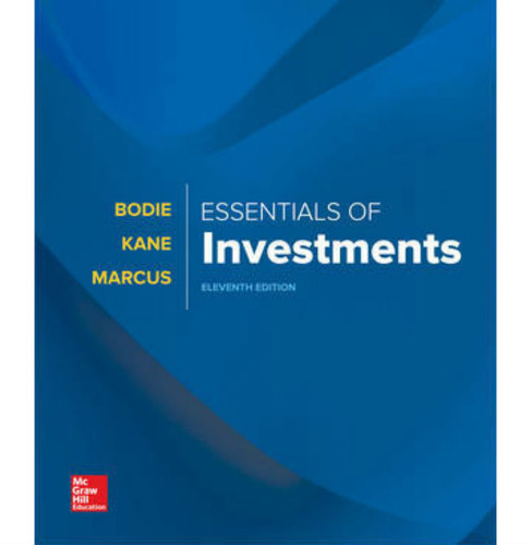 Essentials of Investments (11th Edition) Zvi Bodie | 9781260316148