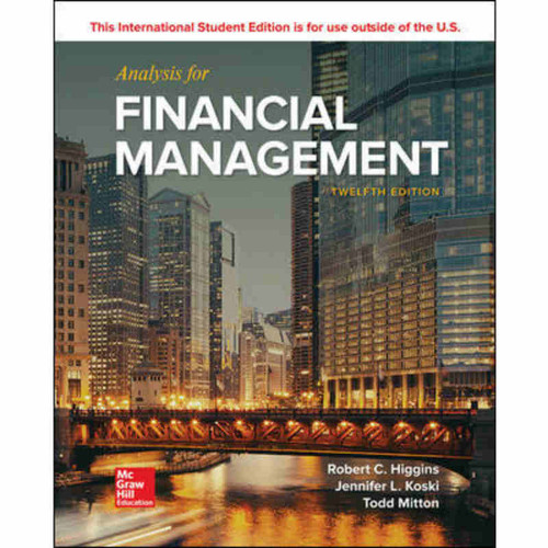 Analysis for Financial Management (12th Edition) Robert C. Higgins | 9781260091915