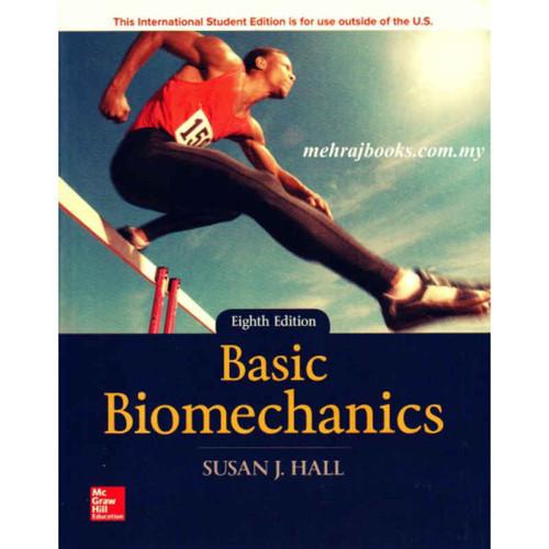 Basic Biomechanics (8th Edition) Susan J Hall | 9781260085549