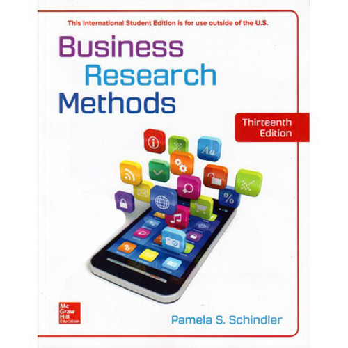 Business Research Methods (13th Edition) Pamela S. Schindler   9781260091861