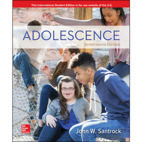 Adolescence (17th Edition) John Santrock | 9781260098297