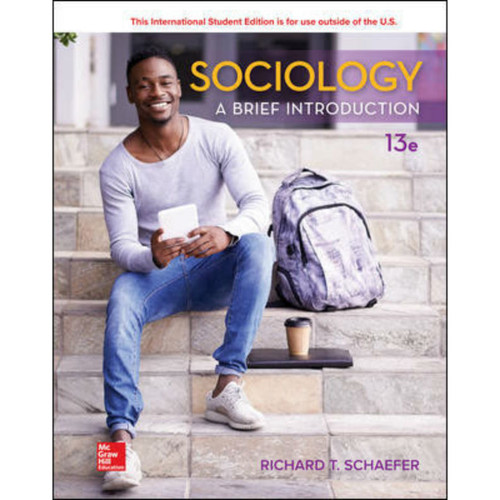 Sociology: A Brief Introduction (13th Edition) Richard T. Schaefer   9781260085419
