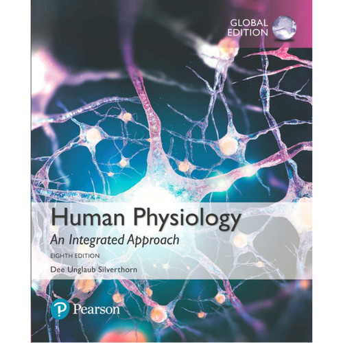 Human Physiology: An Integrated Approach (8th Edition) Silverthorn | 9781292259543