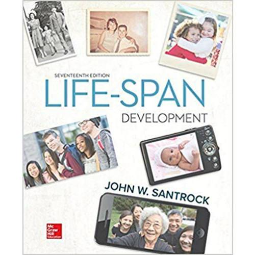 Life-Span Development (17th Edition) John Santrock | 9781259922787