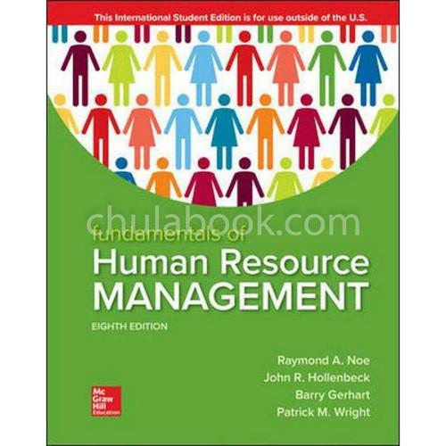 Fundamentals of Human Resource Management (8th Edition) Raymond Noe, John Hollenbeck, Barry Gerhart and Patrick Wright | 9781260565768