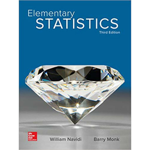 Elementary Statistics (3rd Edition) William Navidi and Barry Monk | 9781259969454