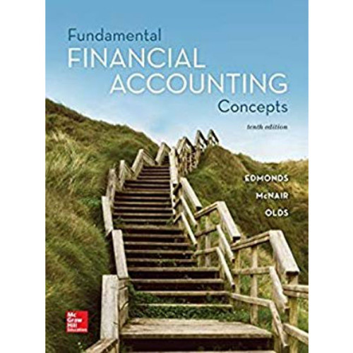 Fundamental Financial Accounting Concepts (10th Edition) Thomas Edmonds, Christopher Edmonds, Frances McNair and Philip Olds | 9781259918186