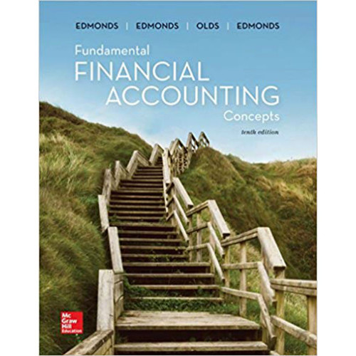 Fundamental Financial Accounting Concepts (10th Edition) Thomas Edmonds, Christopher Edmonds, Frances McNair and Philip Olds | 9781260159400