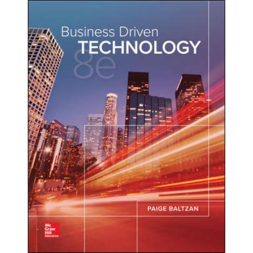 Business Driven Technology (8th Edition) Paige Baltzan   9781260691931