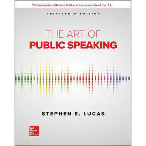 The Art of Public Speaking (13th Edition) Stephen Lucas | 9781260548099