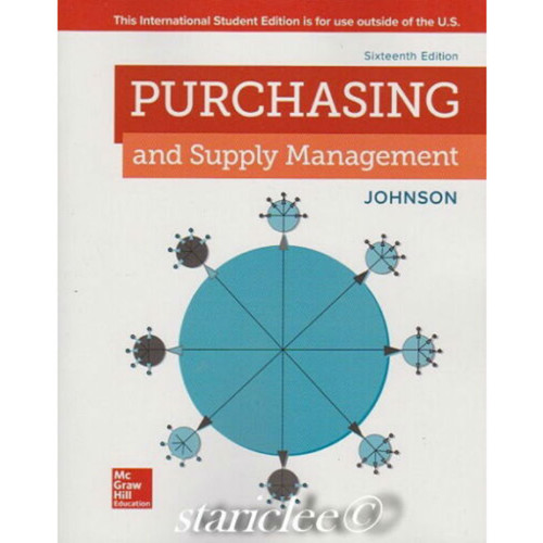 Purchasing and Supply Management (16th Edition) P. Fraser Johnson | 9781260548112