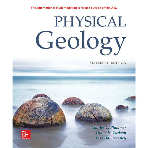 Physical Geology (16th Edition) Charles Plummer, Diane Carlson and Lisa Hammersley | 9781260091656