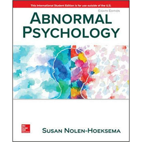 Abnormal Psychology (8th Edition) Susan Nolen-Hoeksema | 9781260547900
